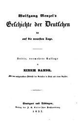 Geschichte der Deutschen bis auf die neuesten Tage: mit dem wohlgetroffenen Bildnisse des Verfassers in Stahl und einem Register