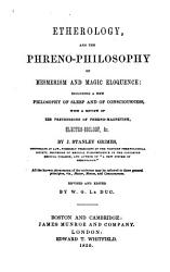 Etherology And The Phreno Philosophy Of Mesmerism And Magic Eloquence Book PDF