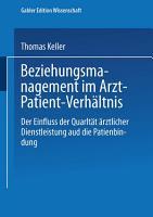 Beziehungsmanagement im Arzt Patient Verh  ltnis PDF