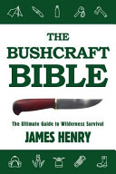 The Bushcraft Bible
