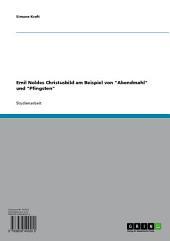 """Emil Noldes Christusbild am Beispiel von """"Abendmahl"""" und """"Pfingsten"""""""
