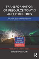 Transformation of Resource Towns and Peripheries PDF
