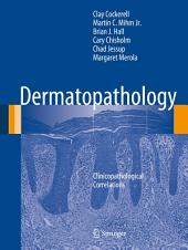 Dermatopathology: Clinicopathological Correlations