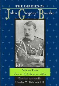 The Diaries of John Gregory Bourke Volume 3 PDF