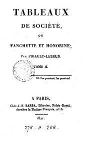 Tableaux de société, ou Fanchette et Honorine: Volume2