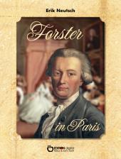 Forster in Paris: Erzählung