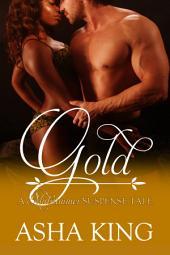 Gold: A Midsummer Suspense Tale
