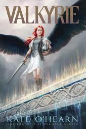Valkyrie: Volume 1