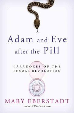 Adam and Eve After the Pill PDF