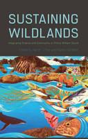 Sustaining Wildlands PDF