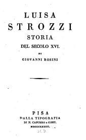 Luisa Strozzi: Storia del Seculo XVI.