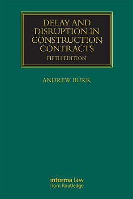 Delay and Disruption in Construction Contracts PDF