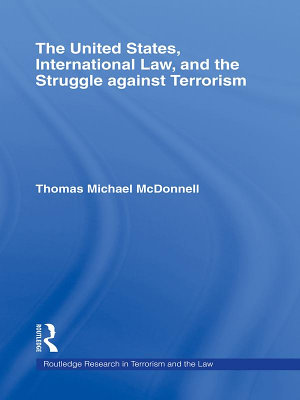 The United States  International Law  and the Struggle against Terrorism PDF
