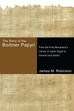 The Story of the Bodmer Papyri
