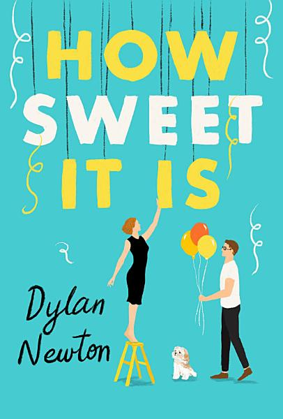 Download How Sweet It Is Book