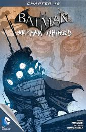 Batman: Arkham Unhinged #46