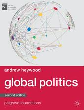 Global Politics: Edition 2