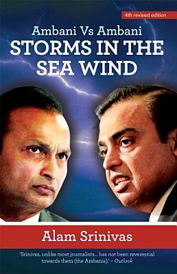 Storms in the Sea Wind  Ambani vs Ambani