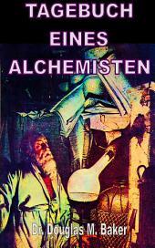 TAGEBUCH EINES ALCHEMISTEN