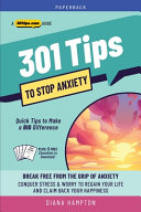 301 Tips to Stop Anxiety
