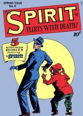 The Spirit, Number 4, The Spirit Flirts with Death