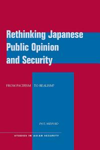 Rethinking Japanese Public Opinion and Security PDF