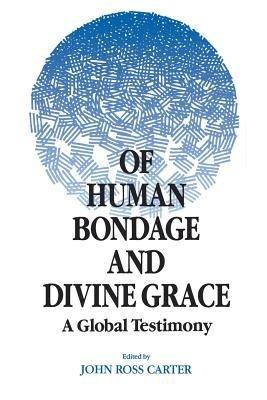 Of Human Bondage and Divine Grace PDF