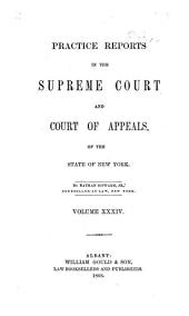 Practice Reports in the Supreme Court and Court of Appeals: Volume 34