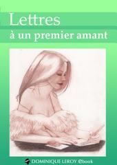 LETTRES À UN PREMIER AMANT (eBook)