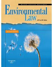 Gaba's Black Letter Outline on Environmental Law, 4th: Edition 4