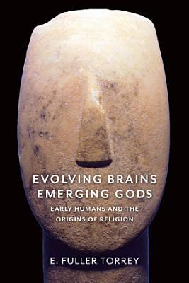 Evolving Brains  Emerging Gods
