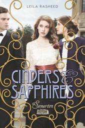 Cinders & Sapphires: At Somerton