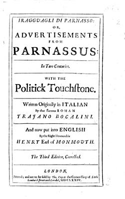 I Ragguagli di Parnasso  or  Advertisements from Parnassus in two centuries  With the Politick touchstone     Put into English by     Henry Earl of Monmouth PDF