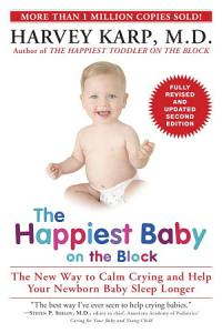 The Happiest Baby on the Block  Fully Revised and Updated Second Edition Book