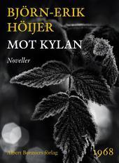 Mot kylan: Noveller