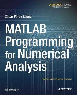 MATLAB Programming for Numerical Analysis PDF