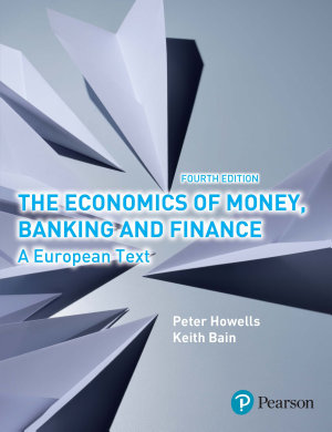 The Economics of Money  Banking and Finance