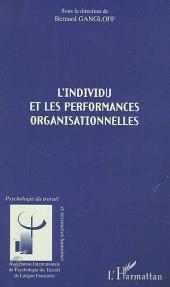L'INDIVIDU ET LES PERFORMANCES ORGANISATIONNELLES