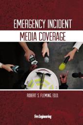 Emergency Incident Media Coverage