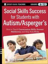 Social Skills Success for Students with Autism   Asperger s PDF