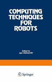 Computing Techniques for Robots