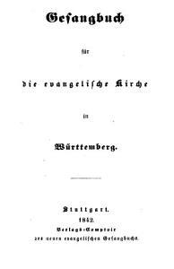 Gesangbuch f  r die evangelische Kirche in W  rttemberg PDF