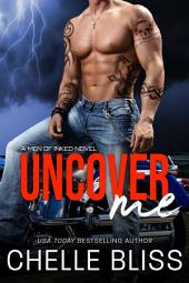 Uncover Me (Men of Inked #4): Romantic Suspense