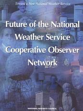 Future of the National Weather Service Cooperative Observer Network PDF