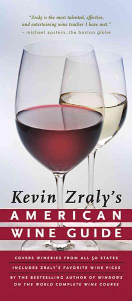 Kevin Zraly's American Wine Guide
