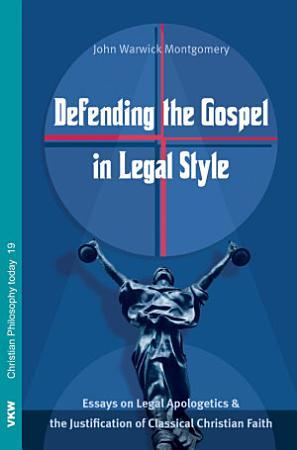 Defending the Gospel in Legal Style PDF