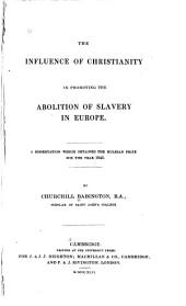 The Influence of Christianity in Promoting the Abolition of Slavery in Europe