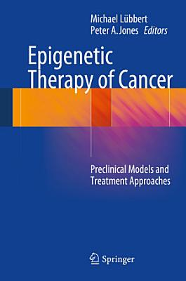 Epigenetic Therapy of Cancer