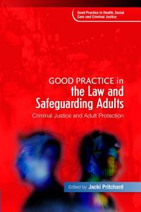 Good Practice in the Law and Safeguarding Adults PDF