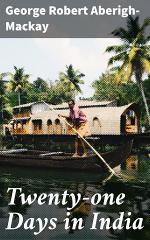 Twenty-one Days in India